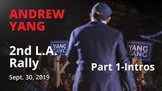 Andrew Yang 2nd LA Rally- 9-30-19 Part 1 (Paget Kagy, MC Jin, Brian Yang)