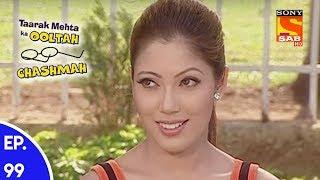 Taarak Mehta Ka Ooltah Chashmah - तारक मेहता का उल्टा चशमाह - Episode 99