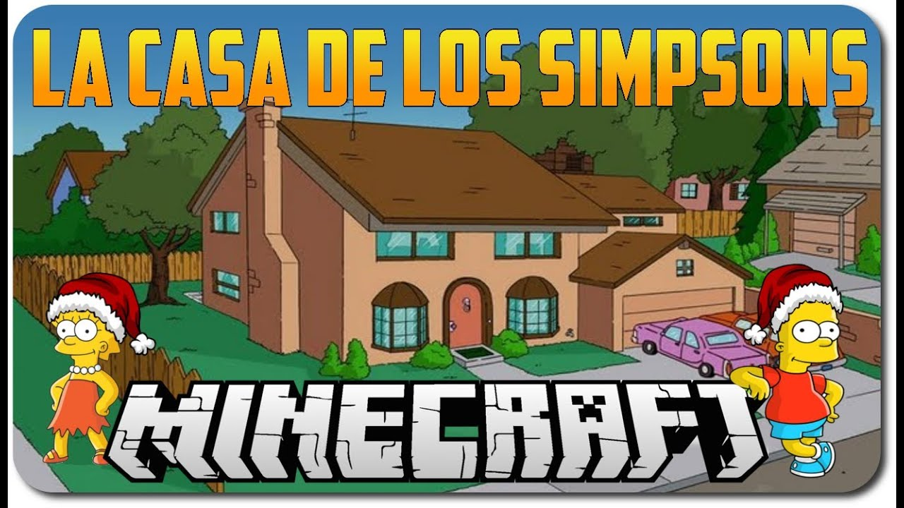 Casa de los simpsons minecraft descargar elchuiucal for La casa de los tresillos