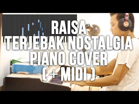 Raisa - Terjebak Nostalgia Piano Cover (+Midi)