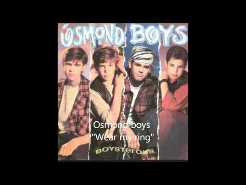 "Osmond boys ""Wear my ring"""