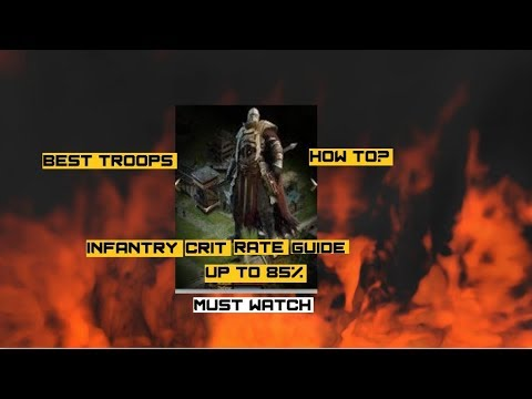 Clash Of Kings - Infantry Crit Rate - Infantry Video Series Part One