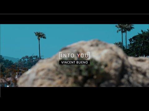 Vincent Bueno - Into You