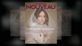 Wedding Nouveau Magazine - The Girlfriend Issue - Winter 2012