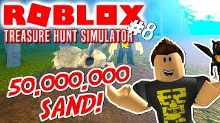 50 MILLION SAND AND NEW ISLANDS! -Roblox Treasure Hunt Simulator English Ep 8