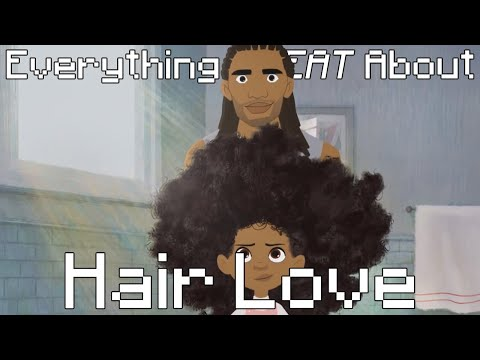 Everything GREAT About Hair Love!