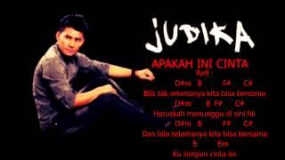 CHORD APAKAH INI CINTA - JUDIKA Karaoke + LIRIK