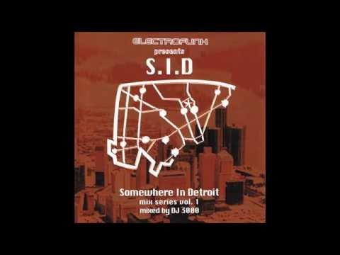 DJ 3000 - Somewhere In Detroit Mix Series Vol. 1