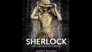 Шерлок: Безобразная невеста (2016) /Sherlock: The Abominable Bride (2016)