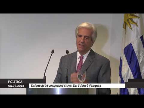 En busca de consensos clave. Presidente de la República, Dr. Tabaré Vázquez