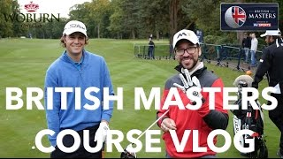 BRITISH MASTERS COURSE VLOG with European Tour Star Peter Uihlein
