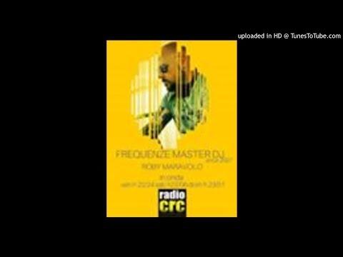 FREQUENZE MASTER DJ  ROBY MARAVOLO MAY 2016