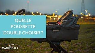 Quelle poussette double choisir ? - La Maison des Maternelles #LMDM