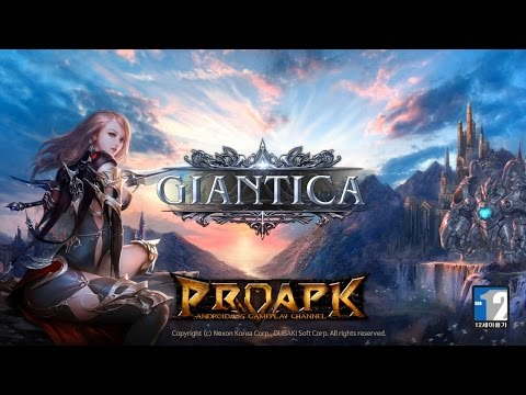 Giantica (by NEXON) Android Gameplay (KR) (CBT)