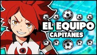 EL EQUIPO DE CAPITANES - Inazuma Eleven GO Strikers 2013.
