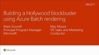 Building a Hollywood blockbuster using Microsoft Azure Batch rendering