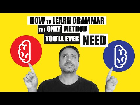 How to Learn Grammar: The Only Method You'll Ever Need