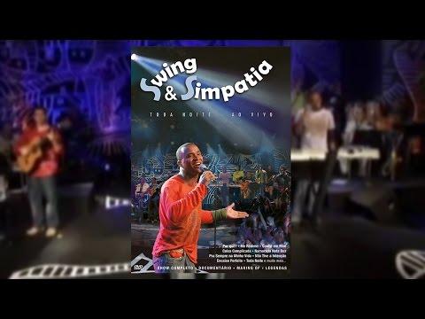 Swing & Simpatia - Toda Noite Ao Vivo (DVD)