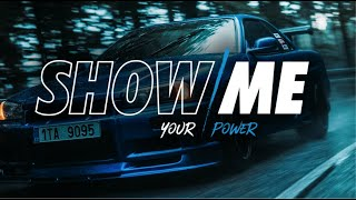 Nissan Skyline R34 | SHOW ME / your power | Cinematic