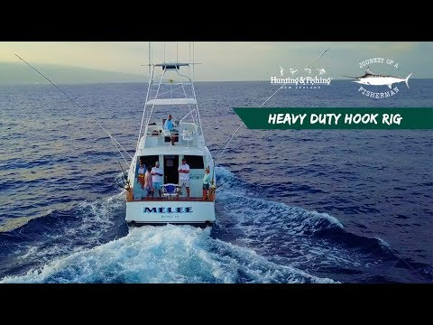 HEAVY DUTY HOOK RIG - KONA, HAWAI'I