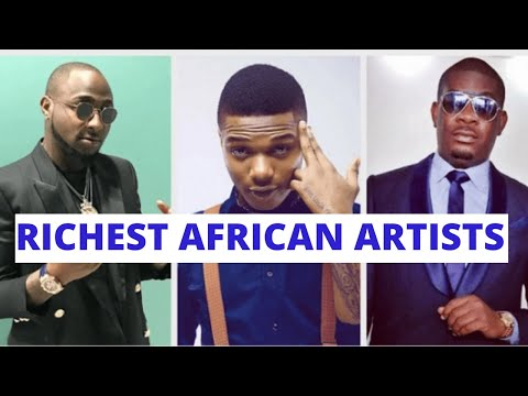 Top 10 RICHEST African Artists in 2021