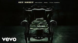 Watch Melvoni Get Money feat Ddg  Tyla Yaweh video