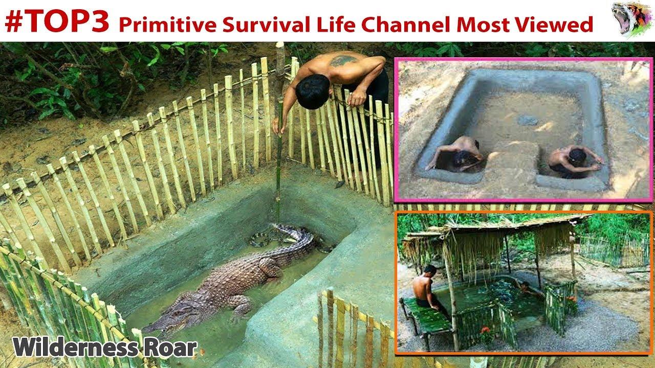 #TOP3 Primitive Survival Life Channel Most Viewed  ▌ Wilderness Roar