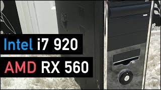 Intel Core i7 920 and AMD RX 560 4GB TESTS IN GAMES