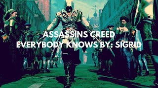 "Download Lagu Assassins Creed Music Video ""Everybody Knows By: Sigrid"" Mp3"