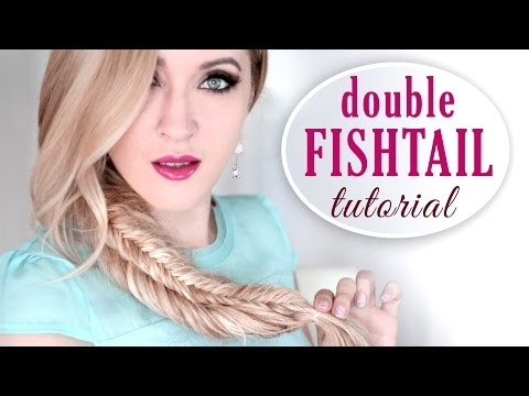 Double Fishtail Braid Tutorial (stacked) ❤ Boho Chic Hairstyle For Long Hair