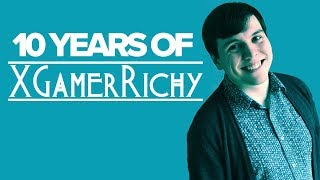 10 Years of XGamerRichy [Channel Finale]