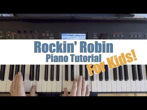 Tutorial Rockin Robin Piano For KIDS