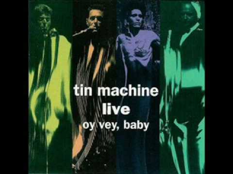 Amazing - David Bowie Tin Machine - live version