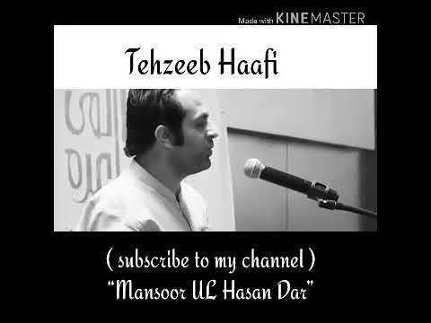 Tehzeeb Hafi Best Urdu  Poetry ❤️