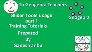 Geogebra tutorial part 20 Slider Tools usage part 1