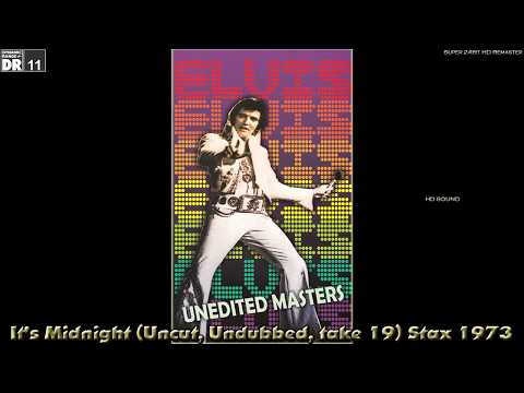Elvis Presley - It's Midnight (Uncut, Undubbed, take 19) Stax 1973, [Super 24bit HD Remaster], HQ