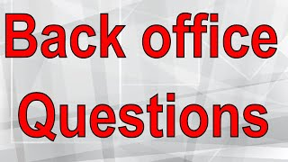 back office questions - interview tutorial practice in hindi