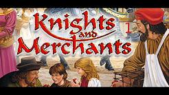 Knights and Merchants [beendet]