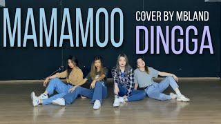 MAMAMOO (마마무) - Dingga (딩가딩가) - Dance cover by MBLAND | Kaza…
