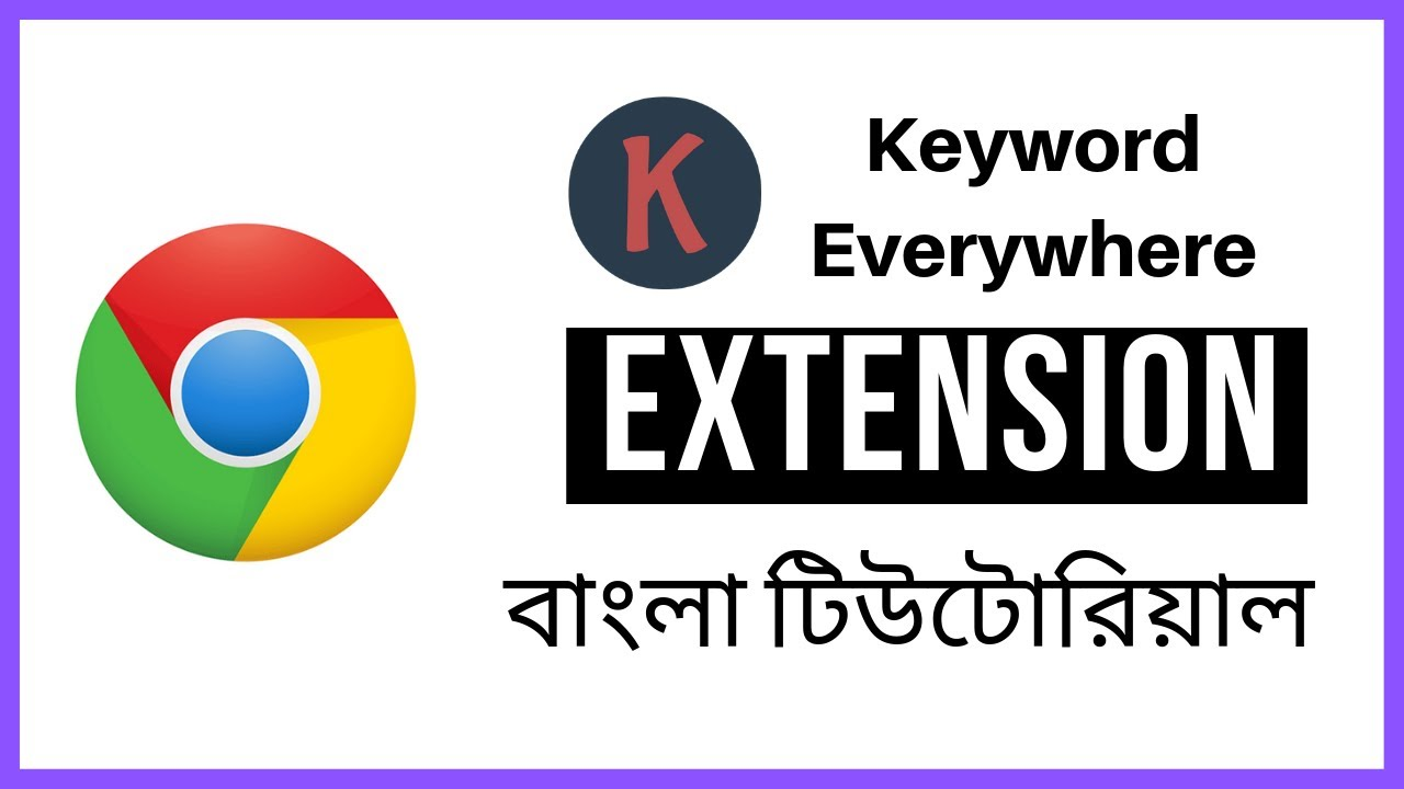 keyword everywhere extension how to use keywords everywhere seo extension seo bangla tutorial