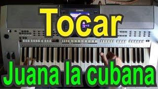 Tocar Juana la cubana + explicacion de acorde DO  / tutorial teclado regional / video N° 2