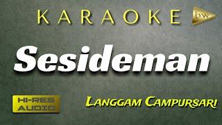 Download Sesideman Karaoke Campursari Langgam - (KI Sukron Suwondo) set Gamelan Korg Pa600 + Lirik