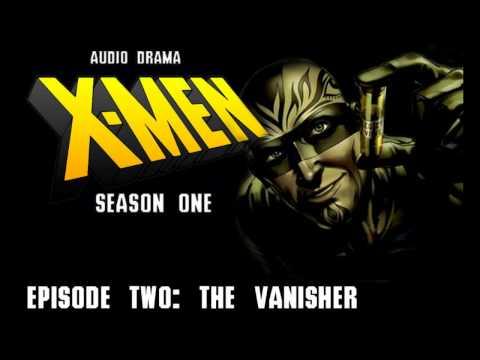 "X-Men: Season One - Episode 2 ""The Vanisher"""