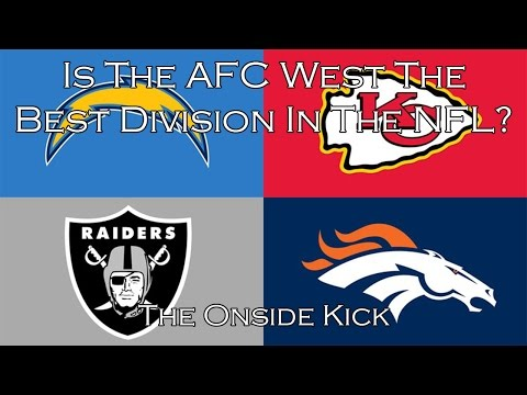 Is The AFC West The Best Division In The NFL?