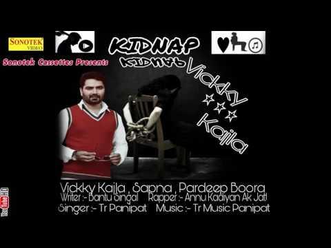 Kidnap Ho Javegi | Vicky Kajla, Sapna Chaudhary | Annu Kadiyan | New Haryanvi Audio Songs