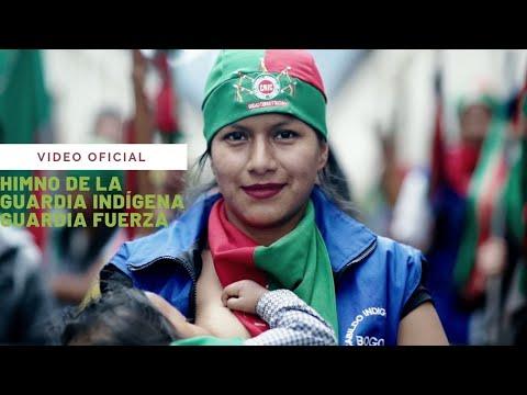 Himno de la Guardia Indígena - Guardia Fuerza ft. Andrea Echeverry, Ali Aka Mind, Chane Meza ...
