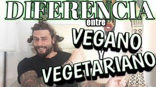 VEGANOS Y VEGETARIANOS | Diferencia entre veganismo y vegetarianismo