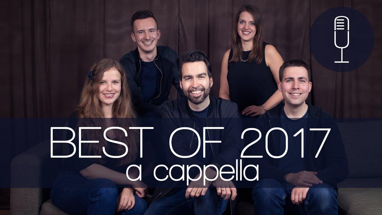 Top Songs of 2017 - A Cappella REMIX / MEDLEY