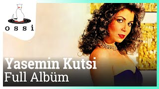 Yasemin Kutsi - Full Albm