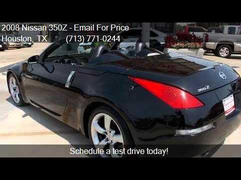 2008 Nissan 350Z 2-Door Roadster for sale in Houston, TX 770 - YouTube